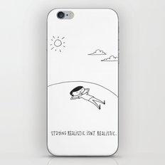 staying realistic isn't realistic iPhone & iPod Skin