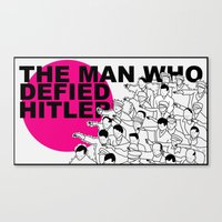 The Man Who Defied Hitle… Canvas Print