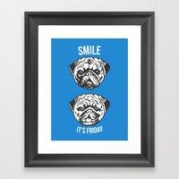 Smile It's Friday! Framed Art Print