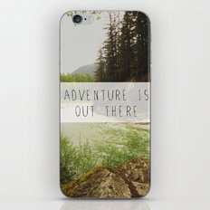 adventure is out there. iPhone & iPod Skin