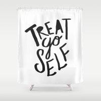 Treat Yo Self Shower Curtain