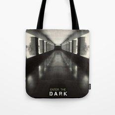 Enter the dark Tote Bag