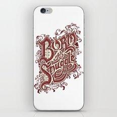 Born to Snuggle iPhone & iPod Skin
