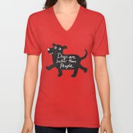 Dogs Are Better Than Peo… Unisex V-Neck