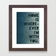 Home Is With You Framed Art Print