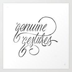 Genuine Gestures Art Print