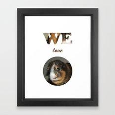 We Love Guinea Pigs Framed Art Print