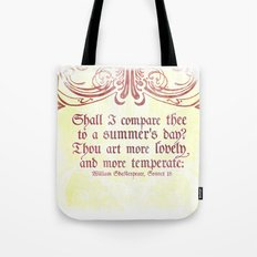 Shall I comare thee to a summer's day? --Sonnet 18 Shakespeare Quote Tote Bag