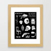 NO HEART FEELINGS Framed Art Print