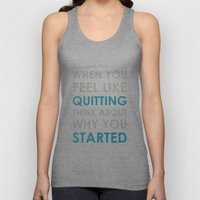 When You Feel Like Quitt… Unisex Tank Top