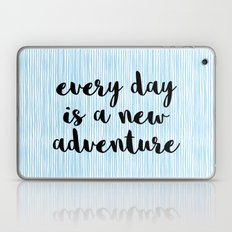 A New Adventure Quote Laptop & iPad Skin
