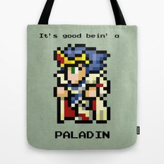 It's Good Bein' A Paladin Tote Bag
