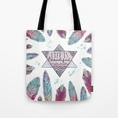 Life is beautiful (watercolor boho feathers) Tote Bag