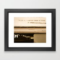 You Are An Acceptable Amount of Threat Framed Art Print