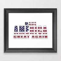 Make America Great Again - 2016 Campaign Slogan Framed Art Print