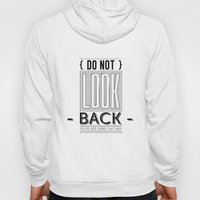 Do Not Look Back... Hoody