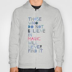 Believe in magic... Hoody