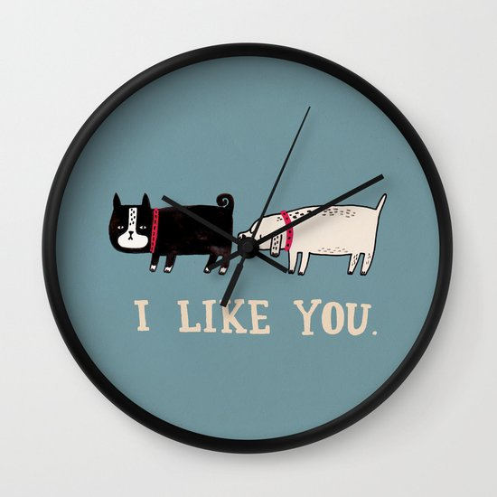 I Like You. Wall Clock