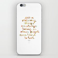 Extraordinary things iPhone & iPod Skin