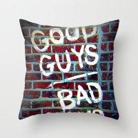 Good Guys Throw Pillow