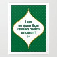 I am no more than another stolen ornament Art Print