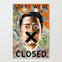 Sorry We're Closed Canvas Print
