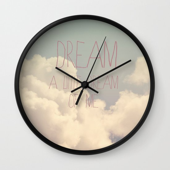 Dream A Little  Wall Clock