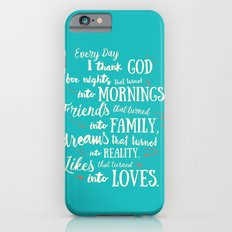 Thank God, inspirational quote for motivation iPhone 6s Slim Case