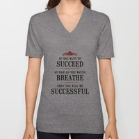 How bad do you want to be successful - Motivational poster Unisex V-Neck
