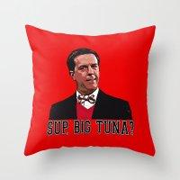 SUP, BIG TUNA?  |  Andy Bernard  |  The Office   Throw Pillow