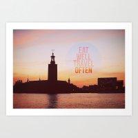 Eat Well Travel Often Art Print