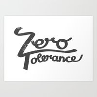Zero Tolerance Art Print