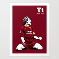 T is for Totti Art Print