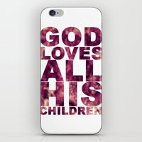 GOD LOVES ALL HIS CHILDR… iPhone & iPod Skin