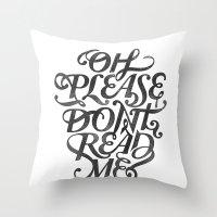 Please Don't (white Vers… Throw Pillow
