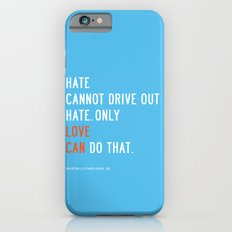 Love Can Quote iPhone 6 Slim Case