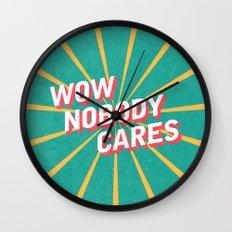 Nobody Cares Wall Clock