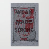 WEAK MADE STRONG Canvas Print