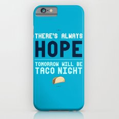 There's Always Hope... Slim Case iPhone 6s