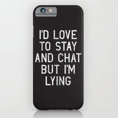 Chat iPhone 6 Slim Case