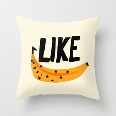 Like Banana Throw Pillow