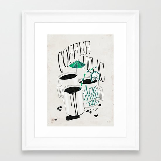 Us And Them: Coffeeholic Anonymous. Framed Art Print