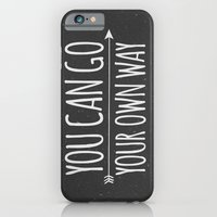 You Can Go Your Own Way iPhone 6 Slim Case