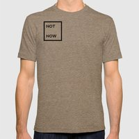 not now Mens Fitted Tee Tri-Coffee SMALL