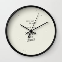 Better Days Are Coming. … Wall Clock