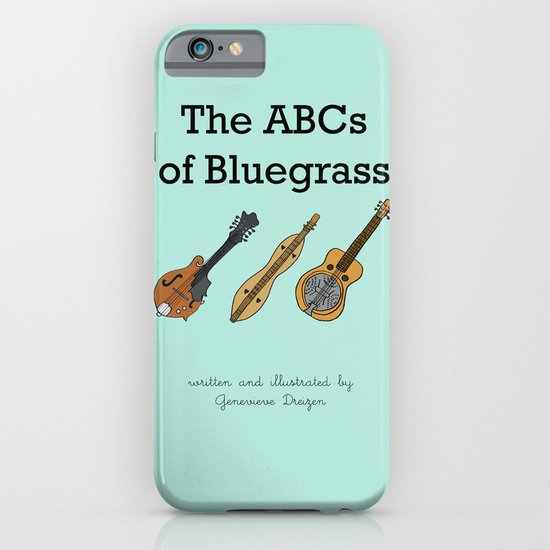 The ABCs of Bluegrass iPhone & iPod Case