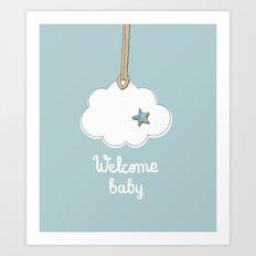 Welcome baby ! Newborn Boy greeting card Art Print
