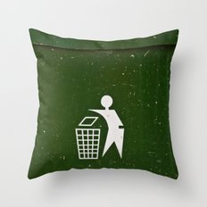 Trash - Put here please! Throw Pillow