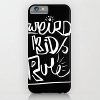 Weird Kids Rule iPhone 6 Slim Case