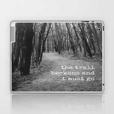 The Trail Beckons Laptop & iPad Skin